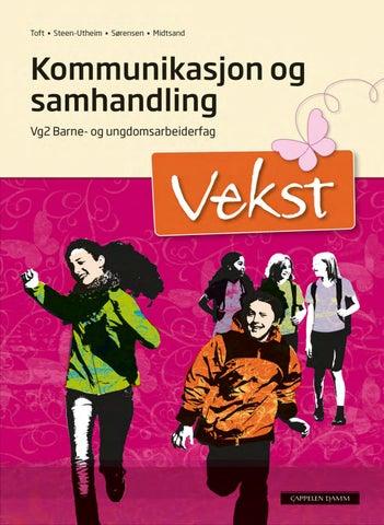 5e16181fe Vekst Kommunikasjon og samhandling (kap. 6 og 7) by Cappelen Damm ...
