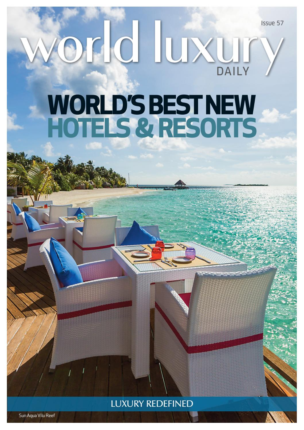 World Luxury Daily Issue 57 World S Best New Hotels Resorts