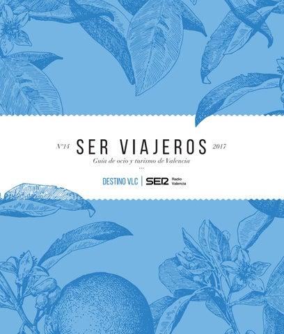 Issuu Valencia es Guía Destinovlc By Serviajeros Radio 2017 mgvb76yIYf