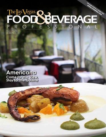 June 2017 The Las Vegas Food Beverage Professional By The Las
