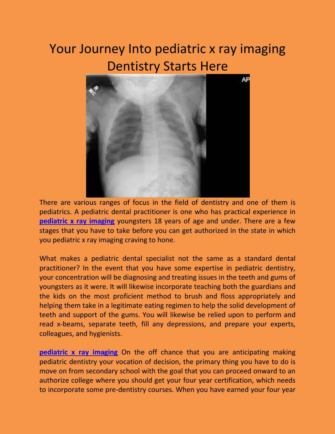 Your Journey Into Pediatric X Ray Imaging Dentistry Starts Here By