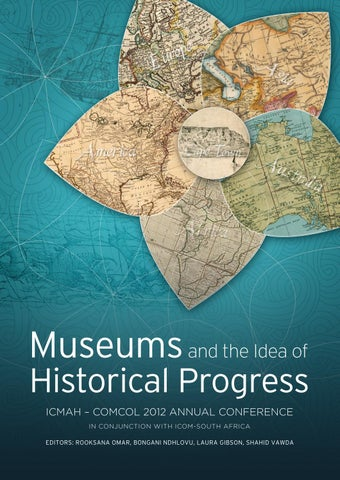 Museums And The Idea Of Historical Progress Icmah Comcol By Icom