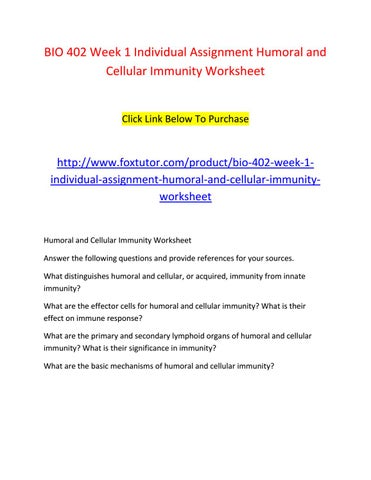 Bio 402 week 1 individual assignment humoral and cellular immunity ...
