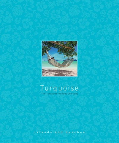 c3d6fffbc2 Islands and Beaches - Turquoise Holidays by Tommy Turquoise - issuu