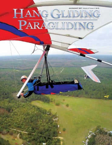 Hang Gliding & Paragliding Vol47-Iss4 Jul-Aug 2017 by US Hang