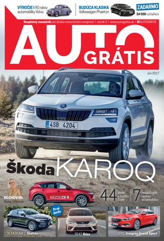 be7607fa197d8 AUTOGRÁTIS, Jún 2017 by AUTOGRÁTIS magazín - issuu