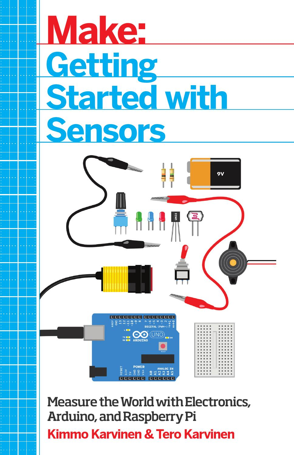 Make Getting Started With Sensors By Michael Issuu Light Sensor That Means Must Shine Into The Ldr For Circuit