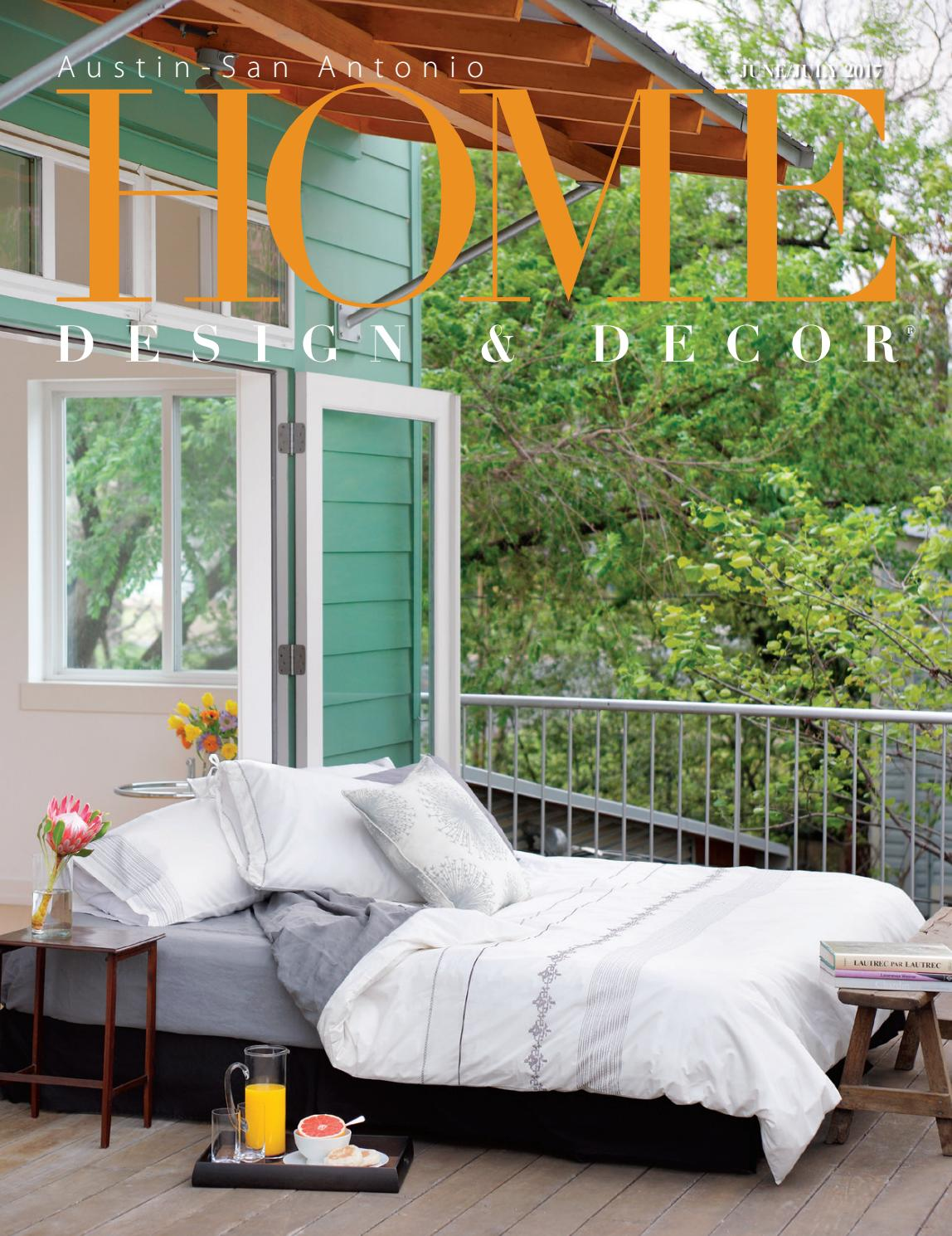 Home Design Decor Austin San Antonio June July 2017 By Trisha Doucette Issuu