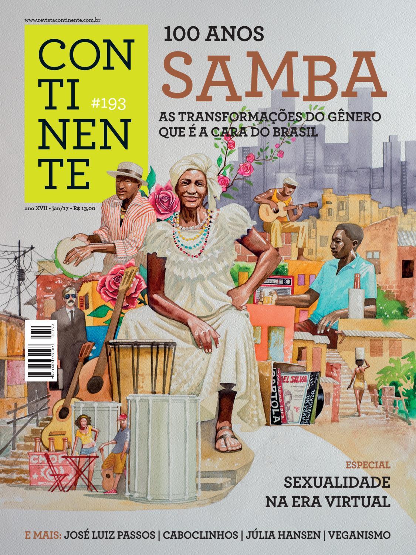 e6c802bd70 Continente #193 - 100 anos de samba by Revista Continente - issuu