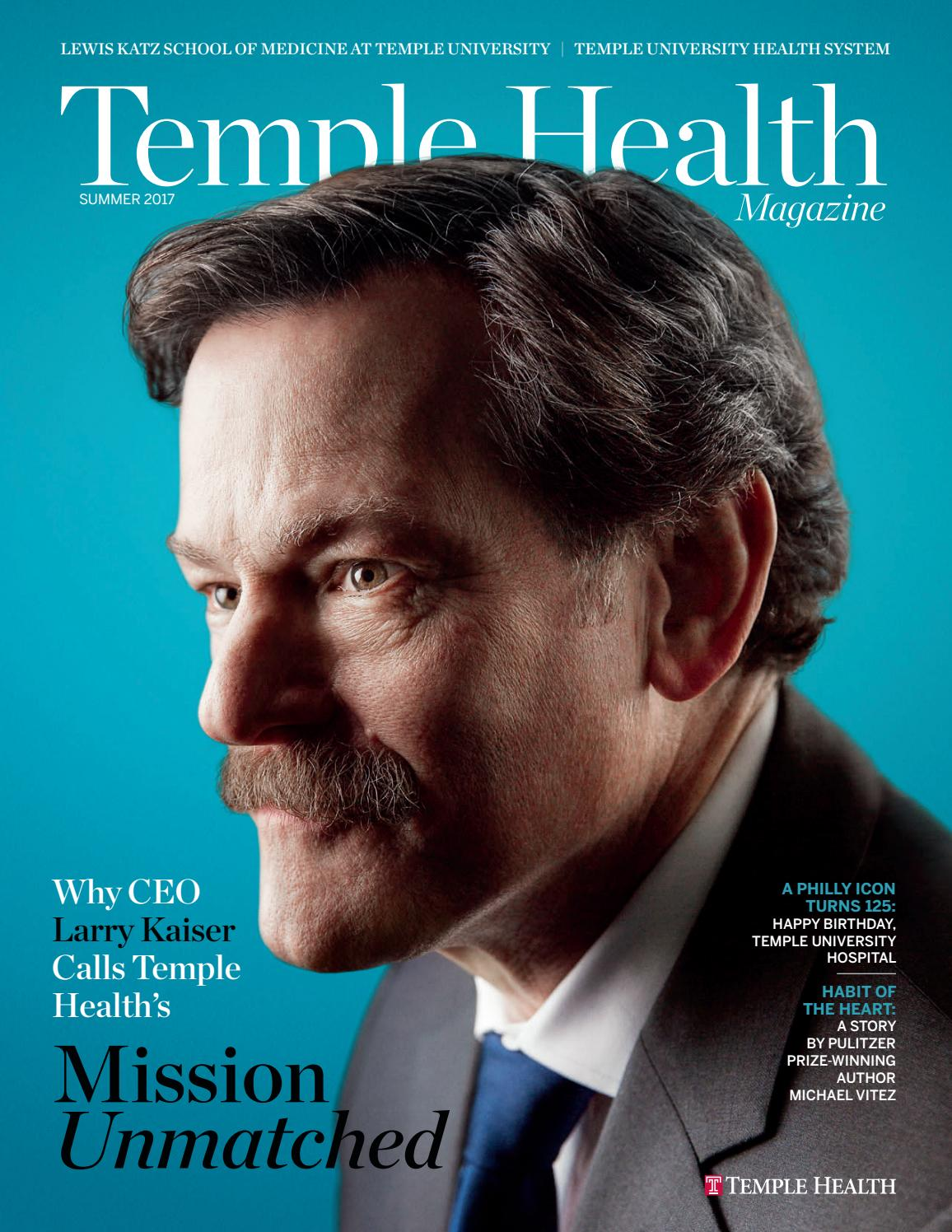 Temple Health - Temple Health Magazine - Summer 2017 by