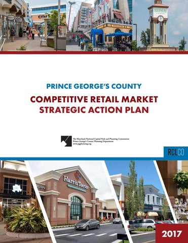Prince George's Competitive Retail Market Strategic Action Plan by
