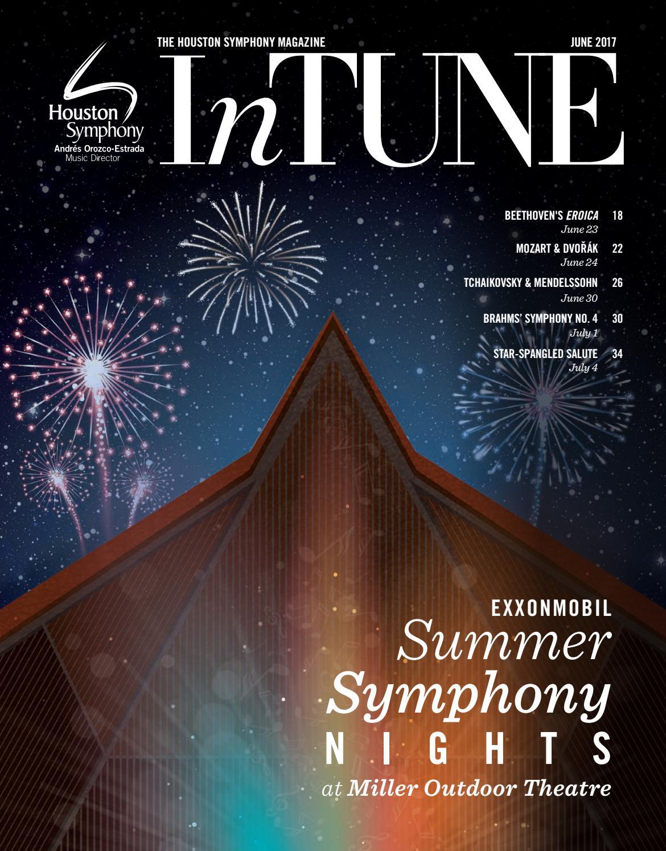 InTune — The Houston Symphony Magazine — June 2017 by Houston ...