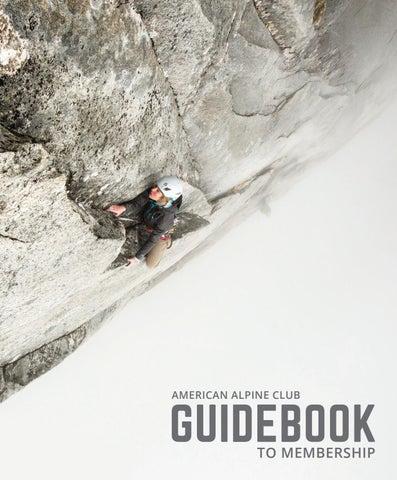 228e31b11ea22b 2017 Guidebook to Membership by American Alpine Club - issuu