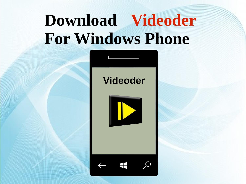 Download Videoder For Windows Phone by Videoderapk - Issuu
