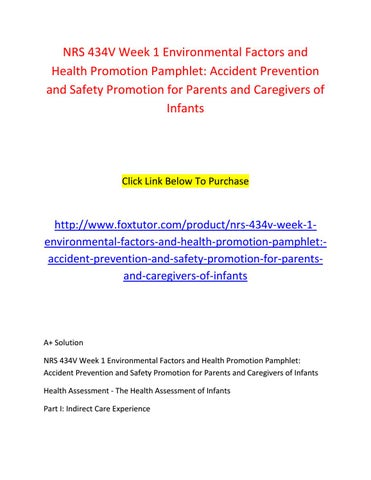 accident prevention and safety promotion for parents and caregivers of infants Assignment environmental factors and health promotion pamphlet: accident prevention and safety promotion for parents and caregivers of infants.