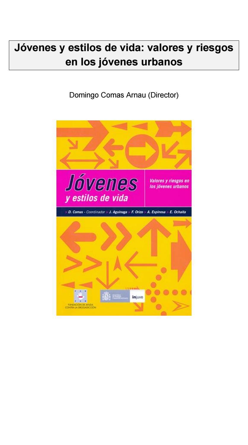 Jóvenes y estilos de vida: valores y riesgos en los jóvenes urbanos ...