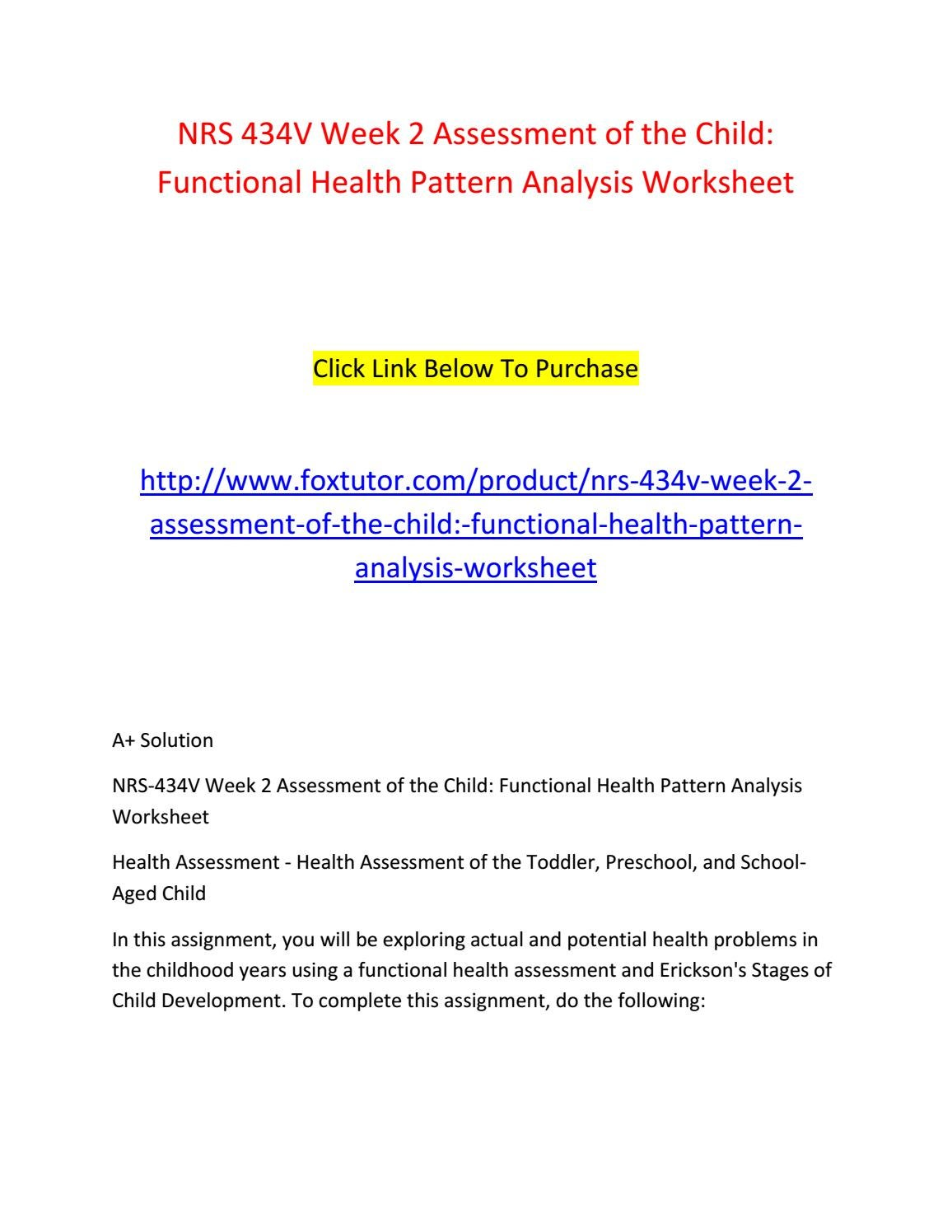 case study of a functional health pattern assessment nursing essay Health assessment hospice/oncology sherman red yoder unfolding case functional decline, and psychosocial issues such.