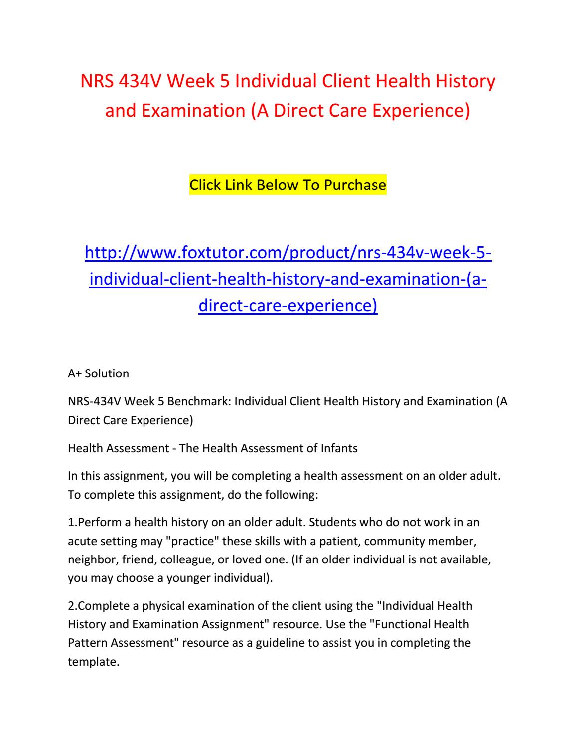 individual health history and examination nrs 434 Adult health history running head adult health history adult health history and examination michelle pierson, rn grand canyon university health assessment nrs 434-v lisa zamudio september 29, 2012 health history and.
