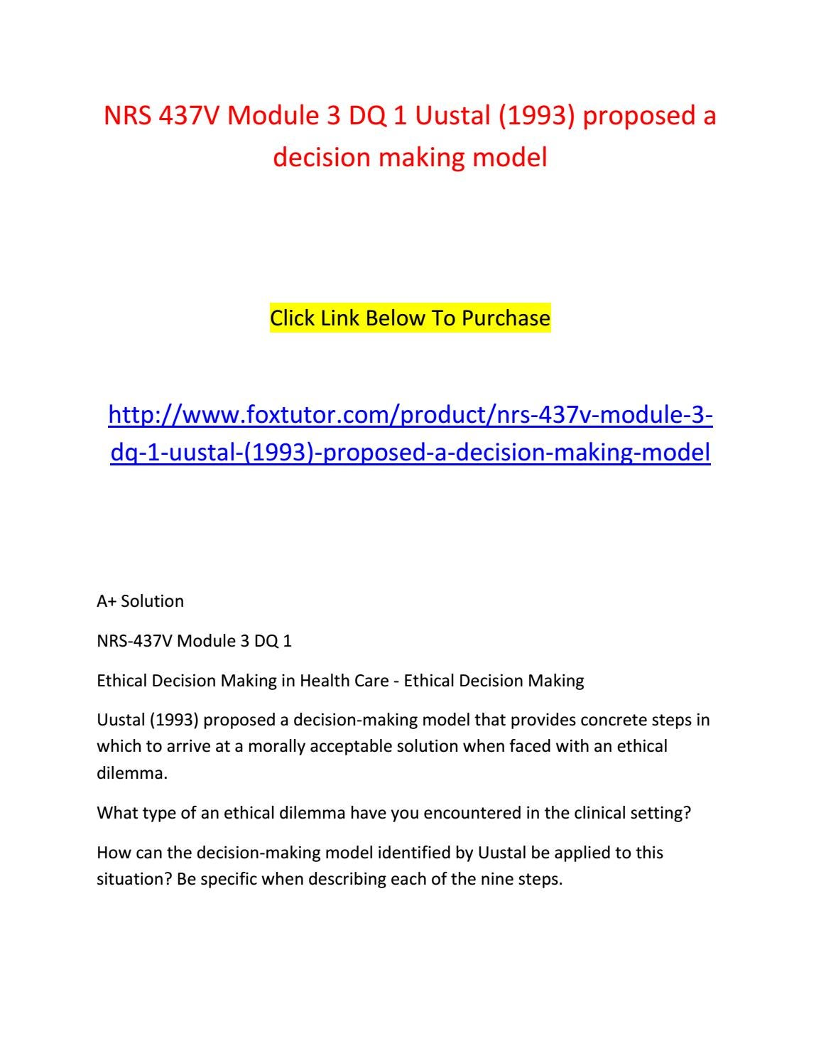 Nrs 437v module 3 dq 1 uustal (1993) proposed a decision