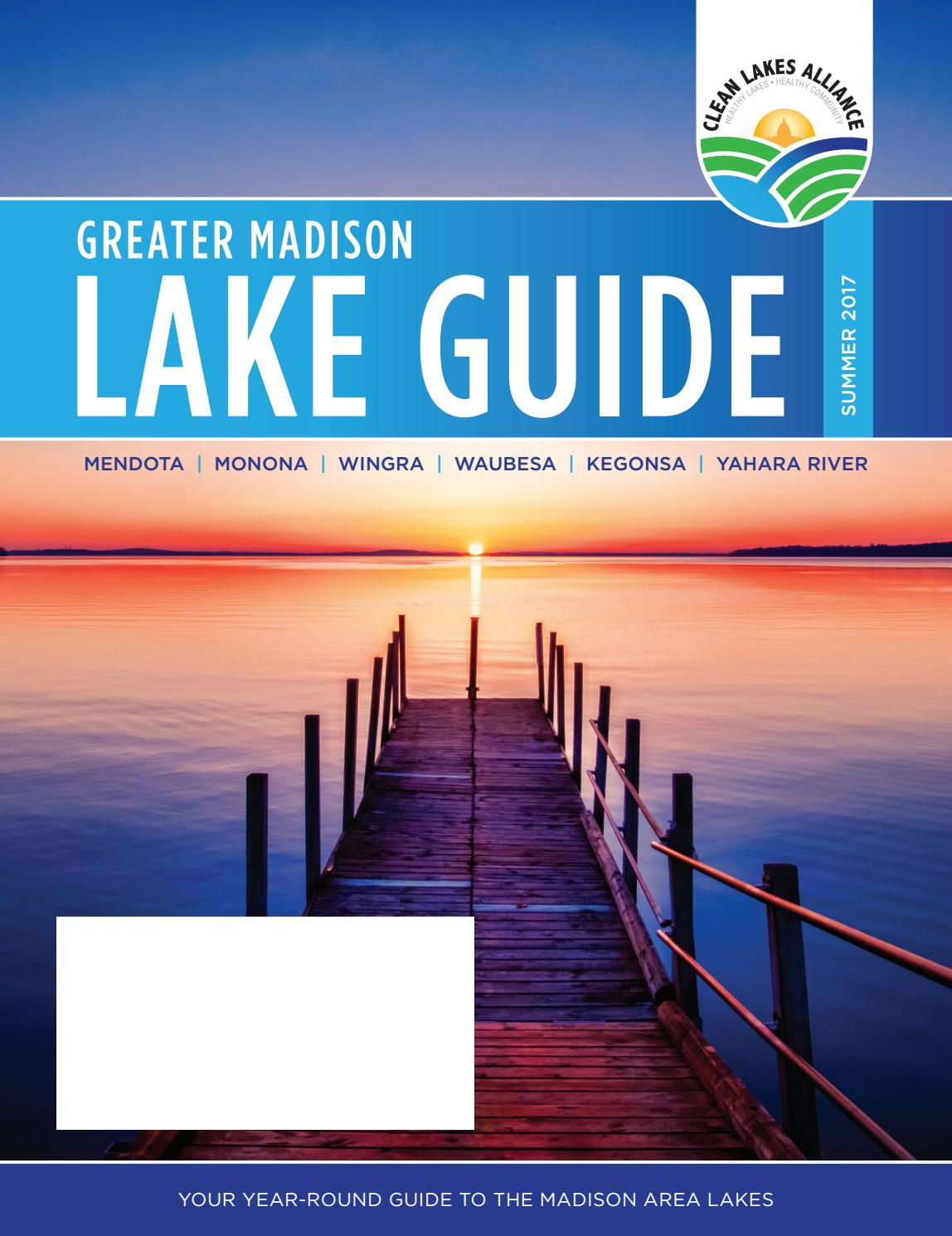 greater madison lake guide summer 2017 by clean lakes alliance