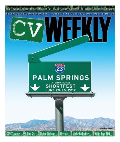 kttv önéletrajz 2019 Coachella Valley Weekly   June 15 to June 21, 2017 Vol. 6 No. 13  kttv önéletrajz 2019