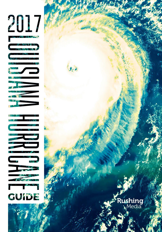 2017 Louisiana Hurricane Guide By Rushing Media Issuu
