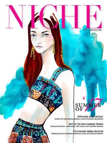 f74828de731 Niche style Summer 2017 by NICHE magazine - issuu