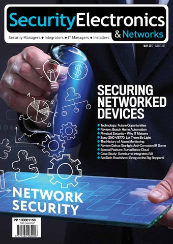 Sen may2017 by Security Electronics & Networks Magazine - issuu