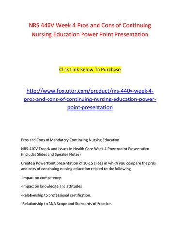 nrs 440v week 4 pros and cons of continuing nursing education, Powerpoint templates