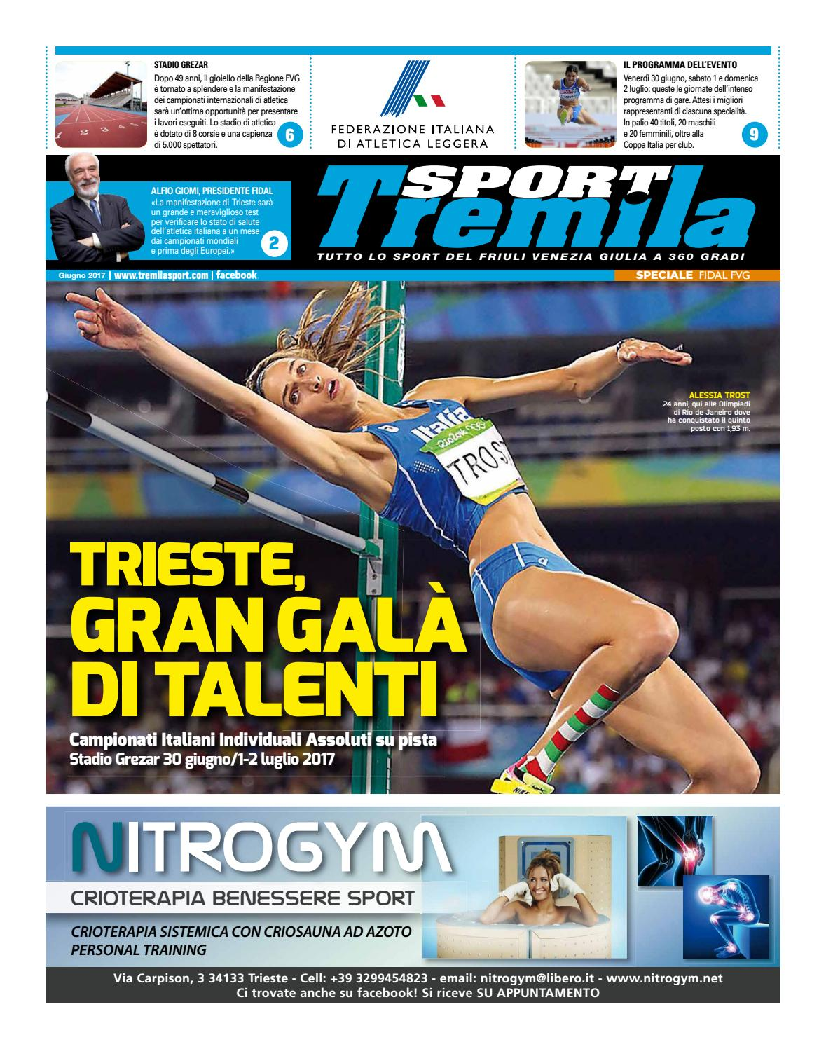Campionati Atletica Fidal Trieste Tabloid Tremilasport Giugno 2017 By Tremilasport Issuu