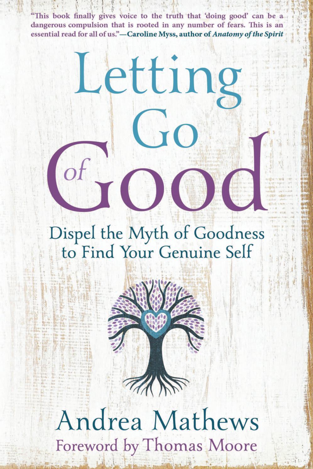 Letting Go Of Good By Andrea Mathews By Llewellyn Worldwide Ltd