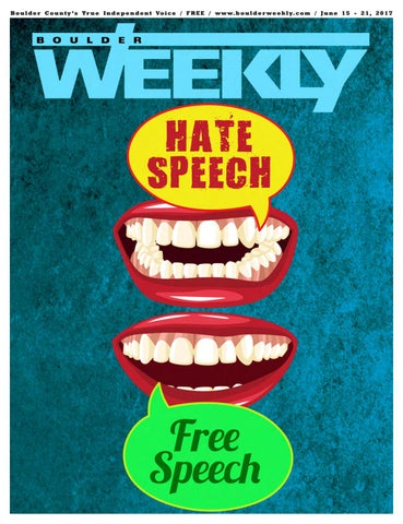 9330e652098 6 15 17 boulder weekly by Boulder Weekly - issuu