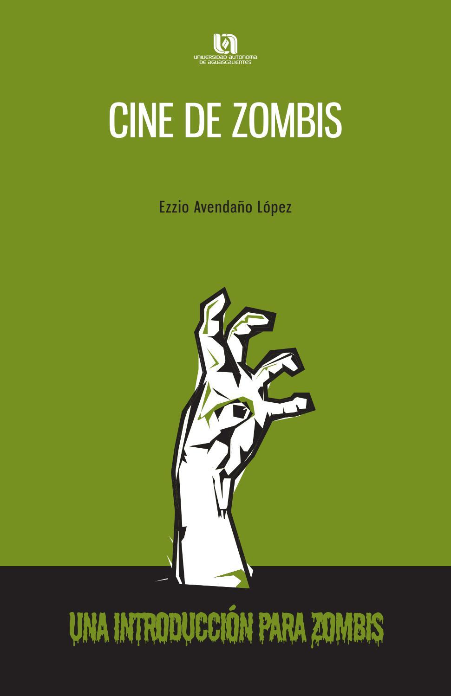 Cine de zombis. Una introducción para zombis by Universidad Autónoma ...