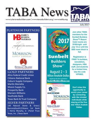 July 2017 Newsletter By Tyler Area Builders Association Issuu