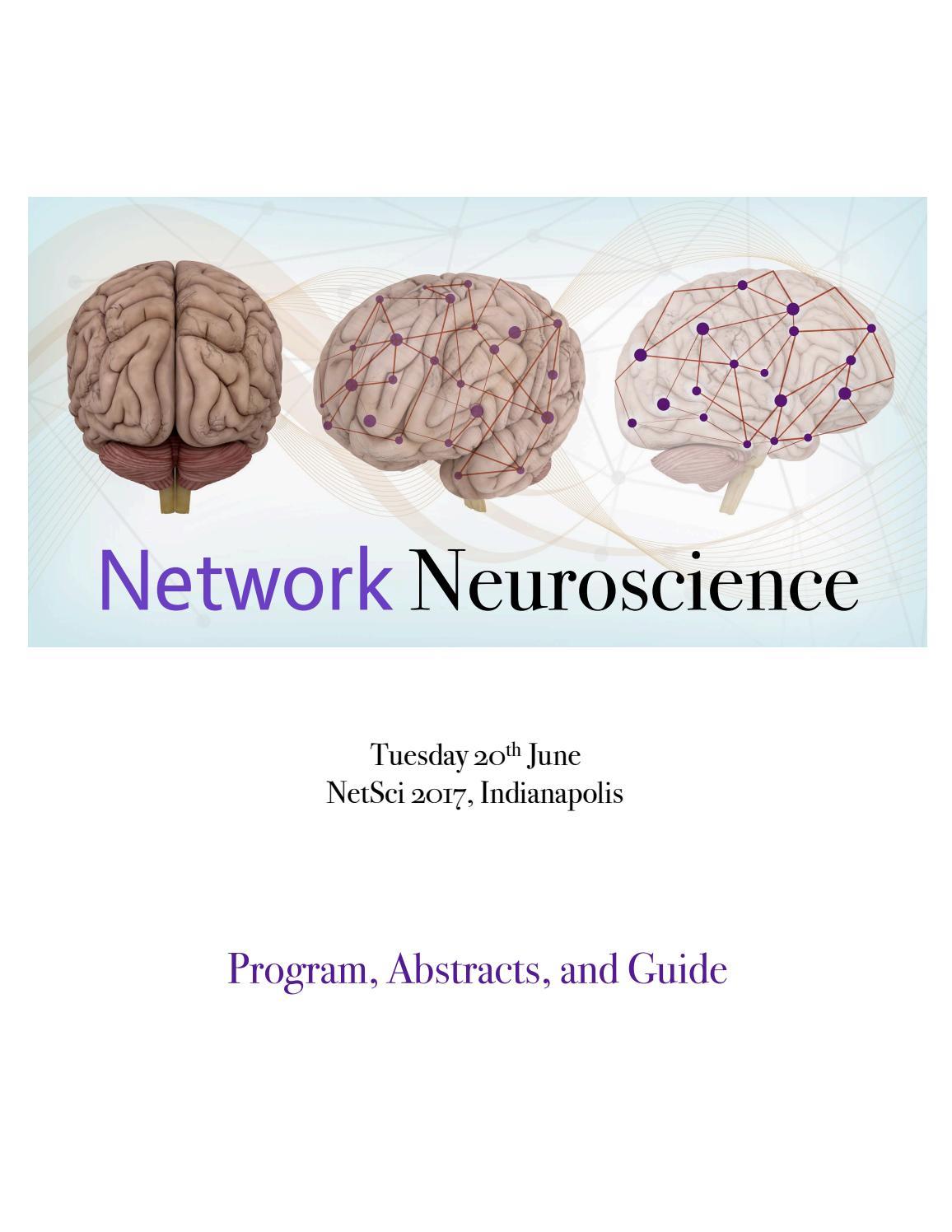 Network neuroscience 2017 program by NetworkNeuroscience ...