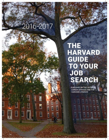 A Harvard University Guide To Executive >> The Harvard Guide To Your Job Search 2016 2017 By Harvard Ocs Issuu