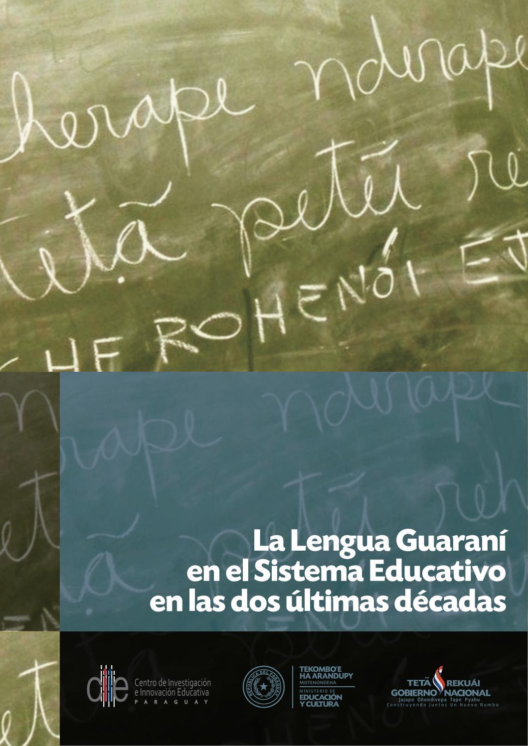 La Lengua Guaraní En El Sistema Educativo En Las Dos últimas