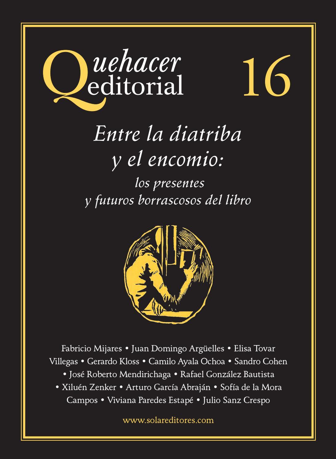 Quehacer editorial 16 by Solar, Servicios Editoriales, S.A. de C.V. ...