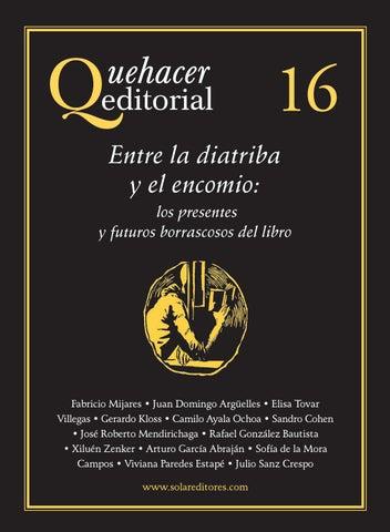Quehacer editorial 16 by Solar, Servicios Editoriales, S.A. de C.V. ... 7a291398aa