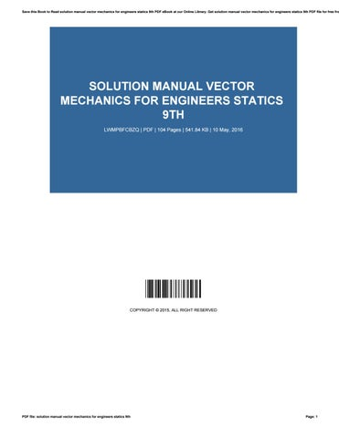 solution manual vector mechanics for engineers statics 9th by rh issuu com vector mechanics for engineers statics and dynamics 9th edition solution manual pdf vector mechanics for engineers statics 9th edition solution manual