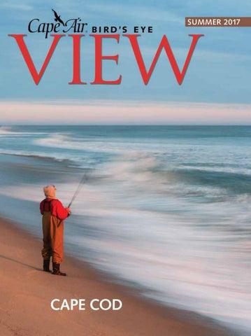 Summer 2017 by Cape Air s Bird s Eye View Magazine - issuu 4f772a0c89f