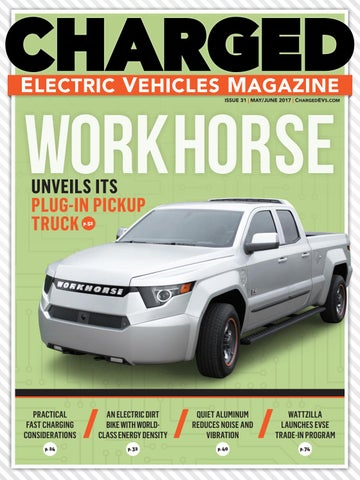 Charged Electric Vehicles Magazine Issue 31 May Jun 2017
