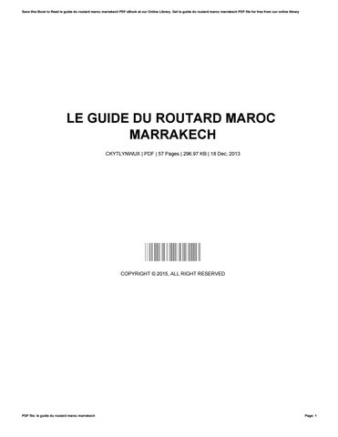 le guide du routard maroc marrakech by marygray4978 issuu rh issuu com Guide Du Routard Londres Guide Du Routard Thailande