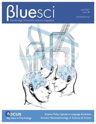 ccc095e2eda3 BlueSci Issue 38 - Lent 2017 by BlueSci - issuu