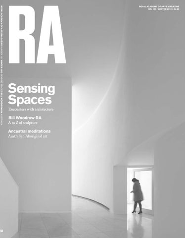 ROYAL ACADEMY OF ARTS MAGAZINE NUMBER 121 WINTER 2013 SENSING SPACES BILL  WOODROW RA AUSTRALIA 135046e971