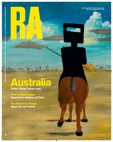 16abf7ed5f ROYAL ACADEMY OF ARTS MAGAZINE NUMBER 120 AUTUMN 2013 AUSTRALIA DAUMIER THE  KEEPER'S HOUSE BILL WOODROW RA