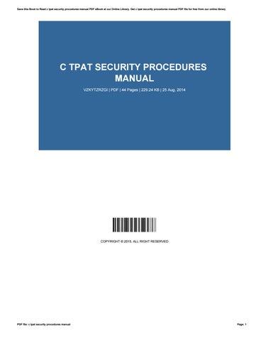 c tpat security procedures manual by patrickshephard3001 issuu rh issuu com c tpat procedure manual c tpat procedures manual