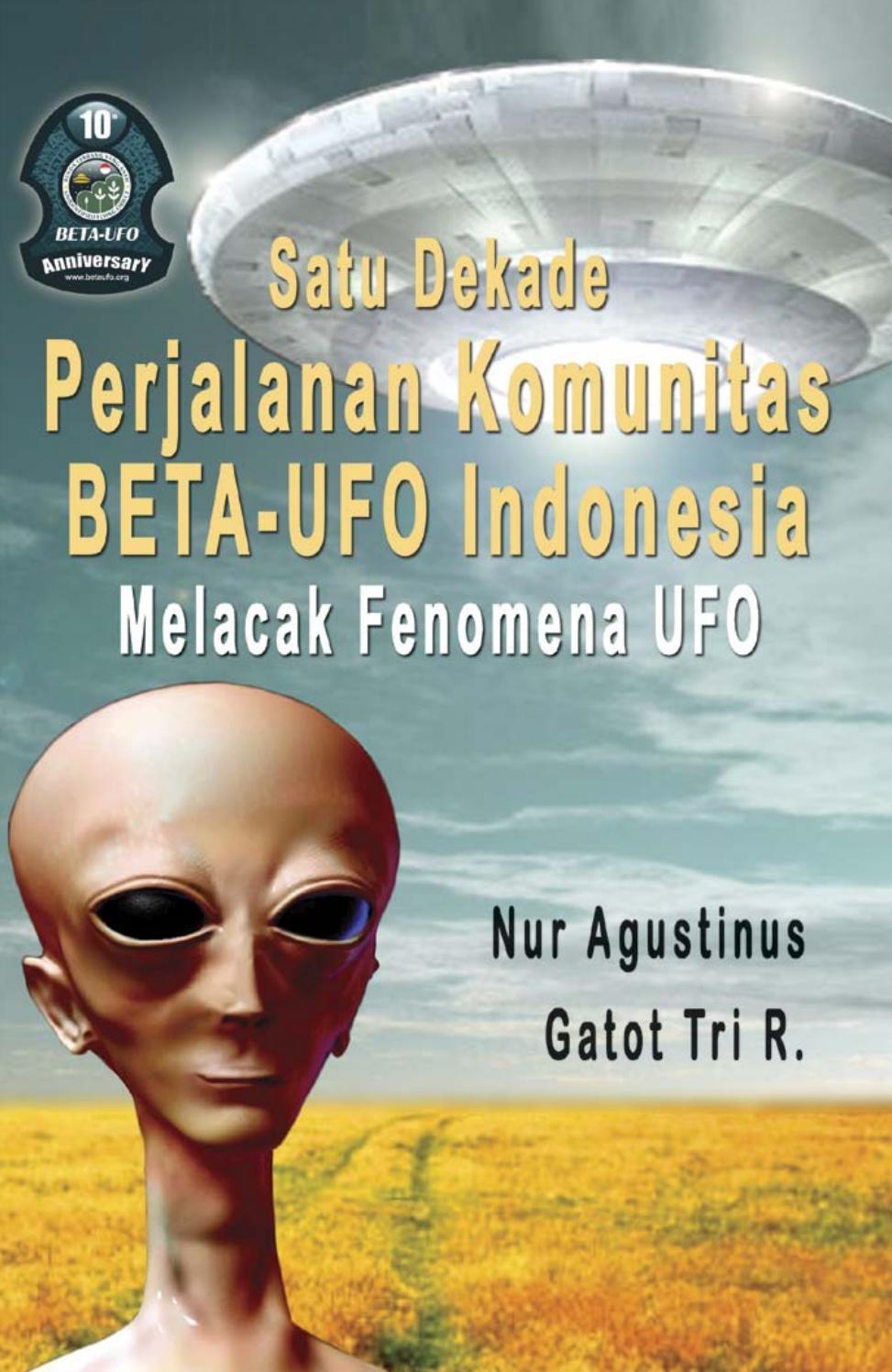 Satu Dekade BETA-UFO melacak fenomena UFO (2007) by pratidina - issuu 64c562c57c
