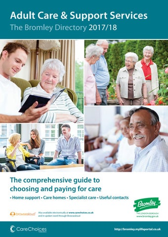 Adult Care & Support Services The Bromley Directory 2017/18