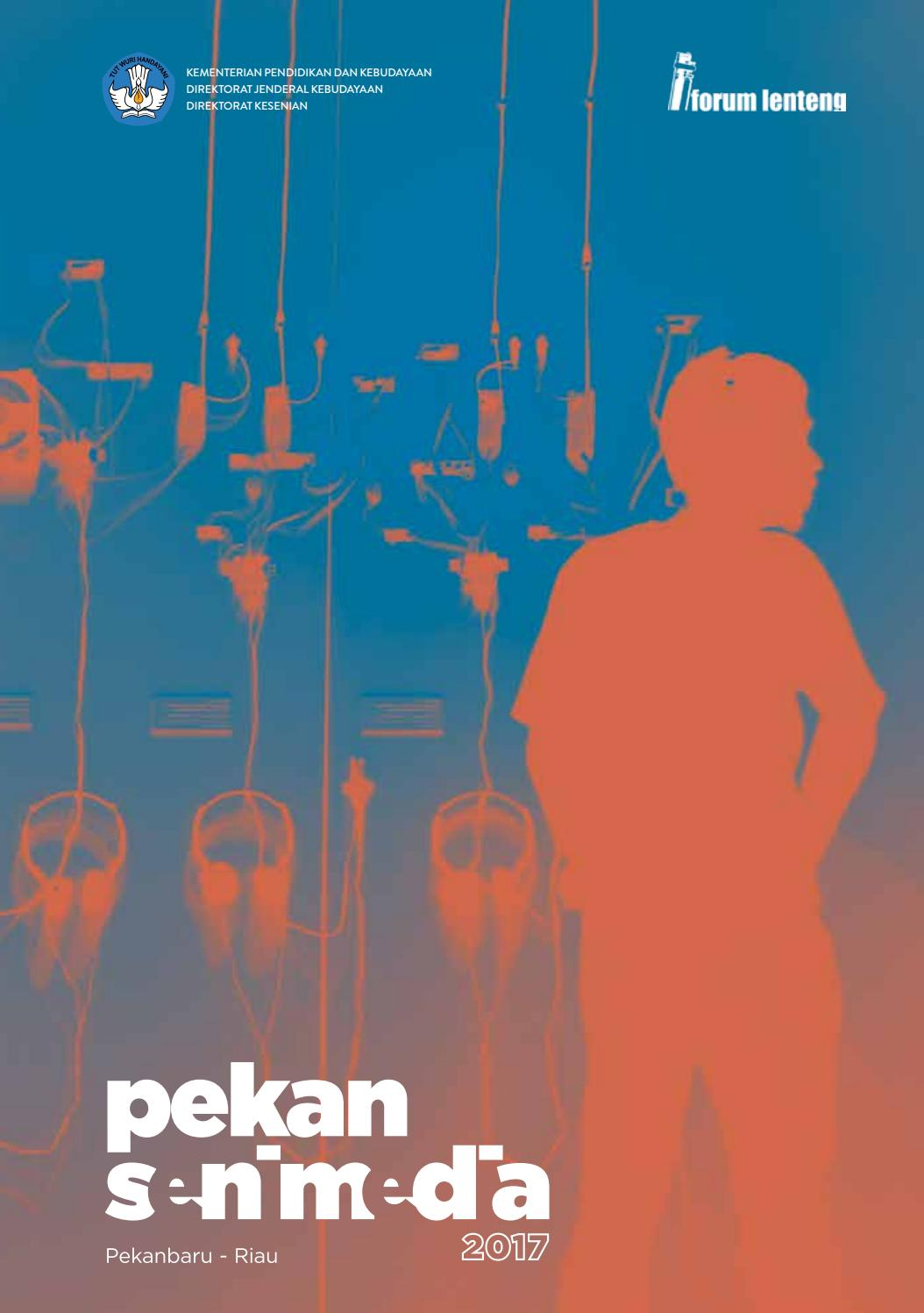 Pekan Seni Media 2017 By Forum Lenteng Issuu